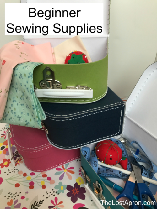 Beginner Sewing Supplies-- The Lost Apron